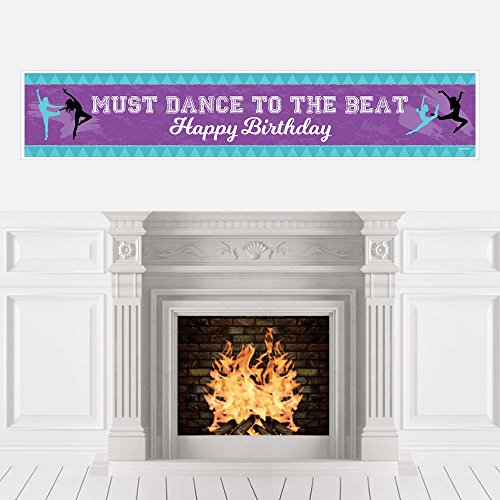 Must Dance to the Beat - Dance - Birthday Party Decorations Party Banner by Big Dot of Happiness