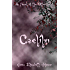 Caelihn: A Novel of the Otherworld Series