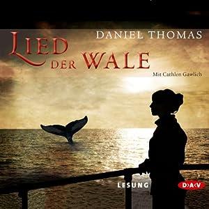 Lied der Wale Hörbuch