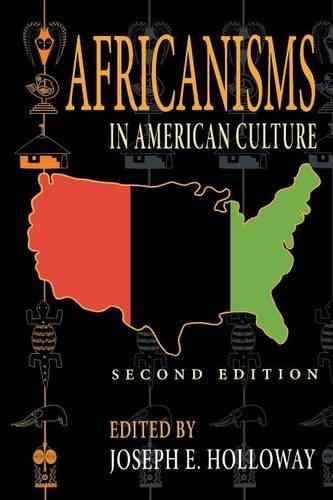 Africanisms in American Culture, Second Edition (Blacks in the Diaspora)