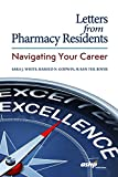 Letters from Pharmacy Residents: Navigating Your Career