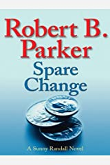 Spare Change (Sunny Randall Book 6) Kindle Edition