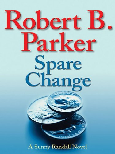 Spare Change (Sunny Randall Book 6)