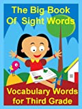 img - for The Big Book of Sight Words: Vocabulary Words for Third Grade book / textbook / text book