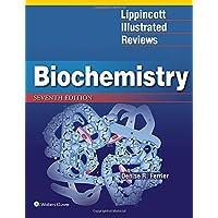 Lippincott Illustrated Reviews: Biochemistry (Lippincott Illustrated Reviews Series)