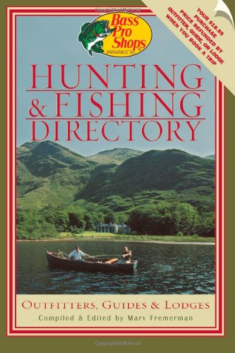 Bass Pro Shops Hunting And Fishing Directory  Outfitters  Guides  And Lodges