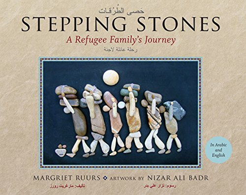 Stepping Stones: A Refugee Family's Journey (English and Arabic Edition) (The New Image Of Stone Age People)