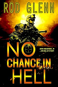 No Chance In Hell by [Glenn, Rod]
