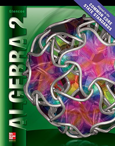 Algebra 2 Student Edition CCSS (MERRILL ALGEBRA 2)