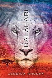 Kalahari by Jessica Khoury (2016-01-19)
