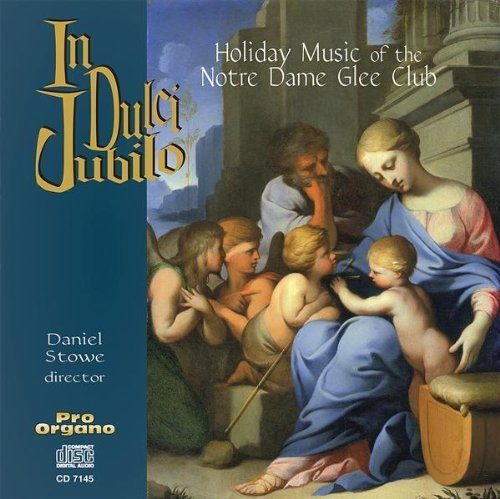 Price comparison product image In Dulci Jubilo: Holiday Music by Notre Dame Glee Club (2001-05-03)