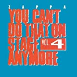 You Can'T Do That On Stage Anymore Vol. 4 by Frank Zappa (1995-05-15)
