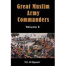 GREAT MUSLIM ARMY COMMANDERS