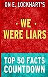 download ebook we were liars - top 50 facts countdown pdf epub