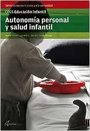 Autonomía Personal y Salud Infantil (CFGS EDUCACIÓN INFANTIL)