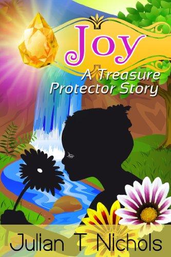 Book: Joy - A Treasure Protector Story by Julian T. Nichols