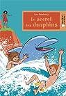 Le secret des dauphins par Ray