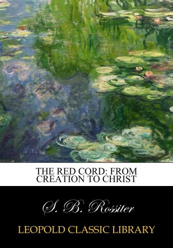 The red cord: from Creation to Christ ebook