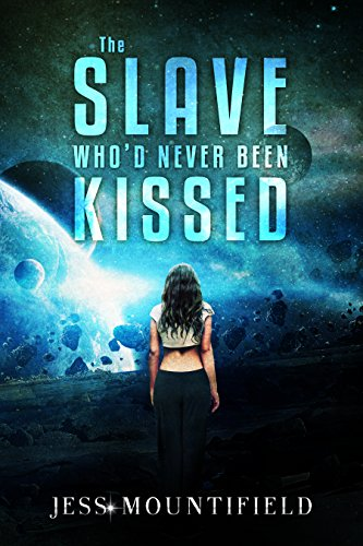 The Slave Who'd Never Been Kissed (The Dylan Gray Introduction Novellas Book 4)