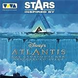 Stars Inspired By Atlantis - Das Geheimnis der verlorenen Stadt (Atlantis - Search for A Lost Empire)