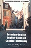 img - for Estonian-English English-Estonian Dictionary (Hippocrene Concise Dictionary) by Ksana Kyiv (1992-07-30) book / textbook / text book