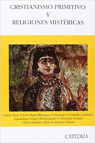 Cristianismo primitivo y religiones mistéricas (Historia.