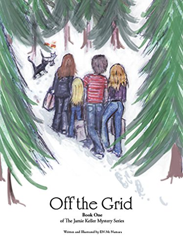 Off the Grid: Book One (The Jamie Keller Mystery Series 1) by [McNamara, EN]