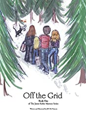 Off the Grid: Book One (The Jamie Keller Mystery Series 1)