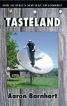 Tasteland by [Barnhart, Aaron]