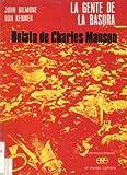 img - for La Gente de la Basura: Relato de Charles Manson book / textbook / text book