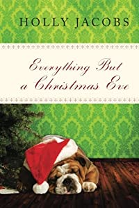 Everything But a Christmas Eve (Everything But…Series Book 4)