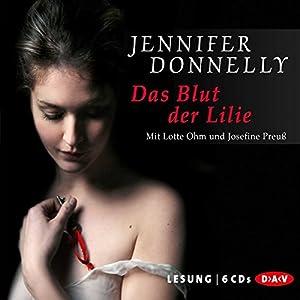 Das Blut der Lilie Audiobook