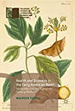 img - for Health and Sickness in the Early American Novel: Social Affection and Eighteenth-Century Medicine (Palgrave Studies in Literature, Science and Medicine) book / textbook / text book