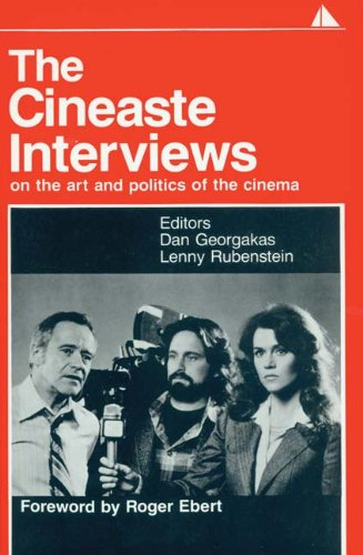 The The Cineaste Interviews: On The Art And Politics Of The Cinema