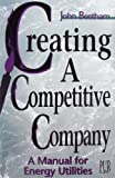 Creating a Competitive Company, John Beetham, 0910325723