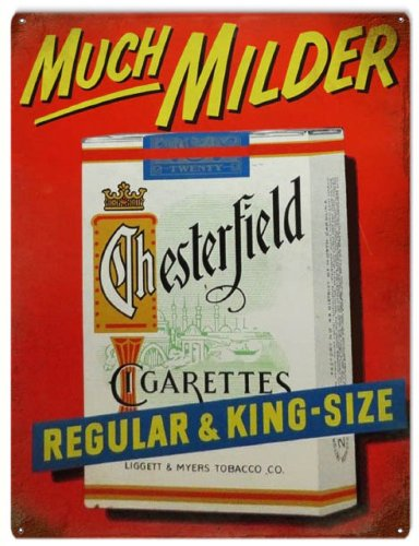 - Victory Vintage Signs Much Milder Chesterfield Cigarettes Regular and King Tobacco Bar Reproduction Sign