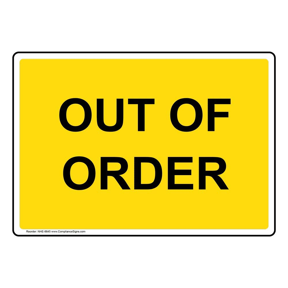 Out Of Order Sign 10x7 Inch Plastic For Restrooms By