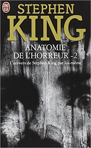 Amazon Fr Anatomie De L Horreur 2 Stephen King Jean