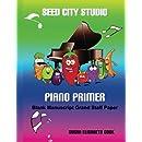 Seed City Studio Piano Primer Blank Manuscript Grand Staff Paper: Blank Sheet Music for Kids (Seed City Studio Piano Primer Series)