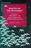 Rising China and Asian Democratization, Daniel Lynch, 0804761043