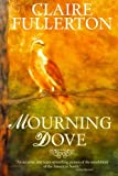 Download Mourning Dove in PDF ePUB Free Online