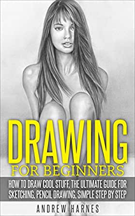 Best Drawing Instruction Books for Beginners for 2019