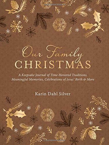 Our Family Christmas: A Keepsake Journal of Time-Honored ...
