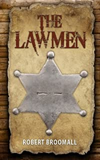 The Lawmen by Robert Broomall ebook deal