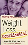Weight Loss Confidential, Anne M. Fletcher, 061843366X