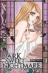 Dark Sweet Nightmare, tome 3 par Omi