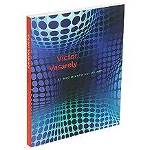 Victor Vasarely (Rústica) El nacimiento del Op Art