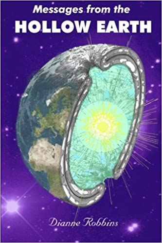 "Image result for ""Messages from the Hollow Earth"" by Dianne Robbins pdf"
