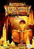 Le Maître des clés - Tome 2 : L'or des lutins (02)