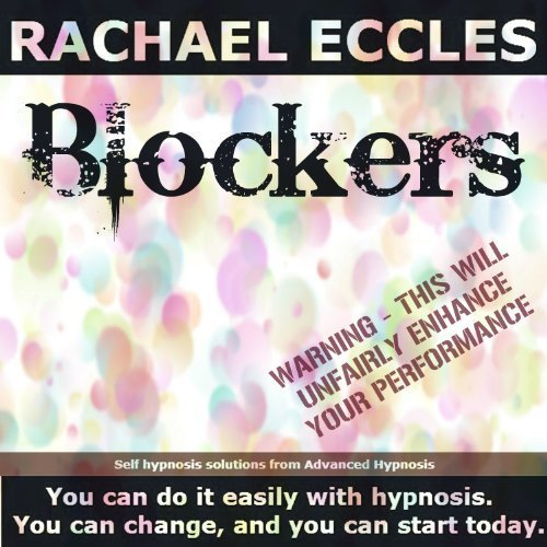 (Blockers: Roller Derby Hypnosis For Confidence & Focus Self Hypnosis Hypnotherapy CD)